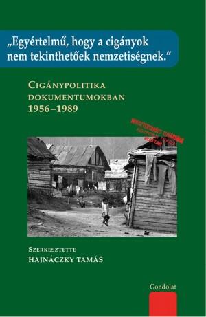 Hajn�czky Tam�s - Egy�rtelm�, hogy a cig�nyok nem tekinthet�ek nemzetis�gnek.