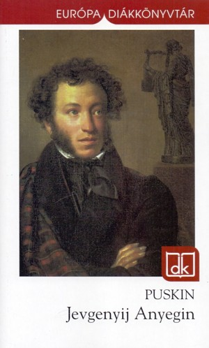 Alekszandr Szergejevics Puskin - Jevgenyij Anyegin