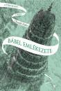 Christelle Dabos - Bábel emlékezete