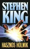 Stephen King - Hasznos holmik