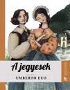 Umberto Eco - A jegyesek - Meséld újra!
