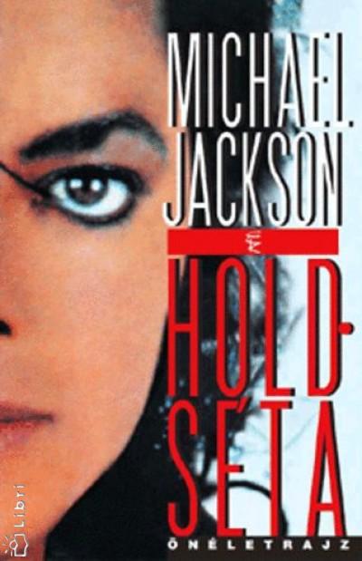 Michael Jackson - Pék Zoltán  (Szerk.) - Holdséta