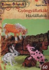 Ingrid Moras - Gy�ngy�llatk�k - H�zi�llatok