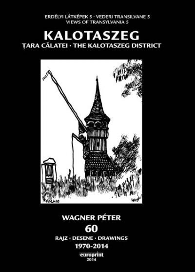 Wagner Péter - Kalotaszeg