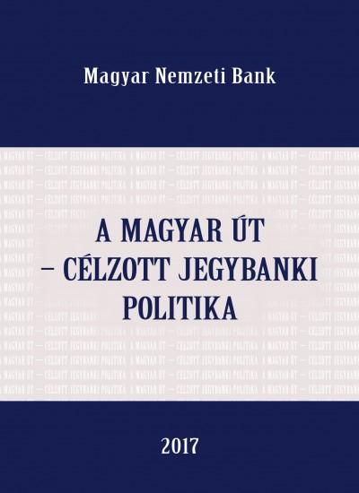 Lehmann Kristóf - Palotai Dániel - Virág Barnabás - A magyar út - célzott jegybanki poltika