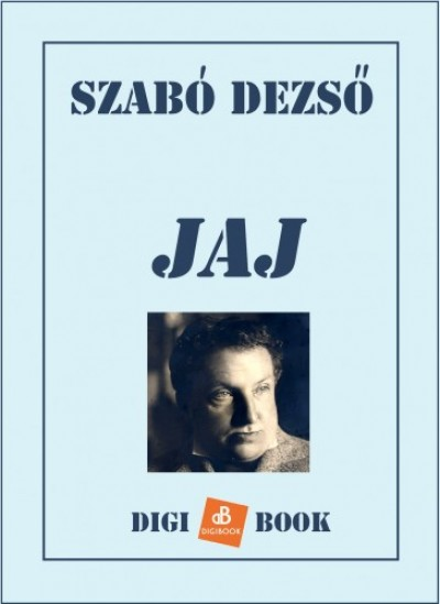Szabó Dezső - Jaj