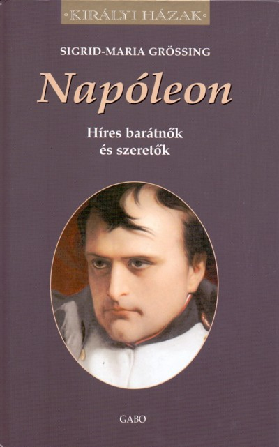 Sigrid-Maria Grössing - Napóleon