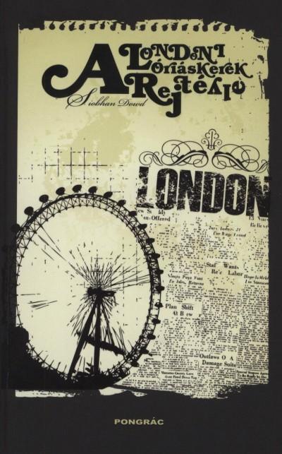 Siobhan Down - A londoni óriáskerék rejtélye
