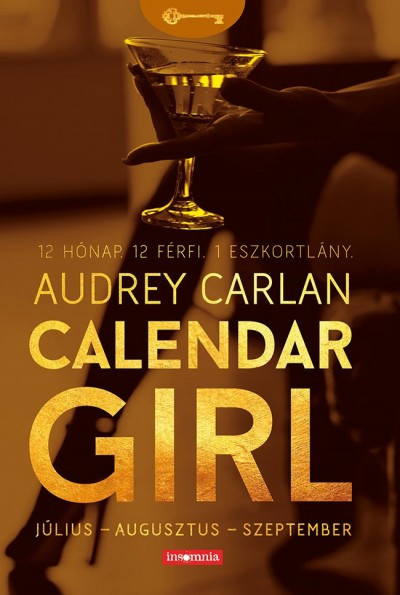 Audrey Carlan - Calendar Girl - Július - Augusztus - Szeptember
