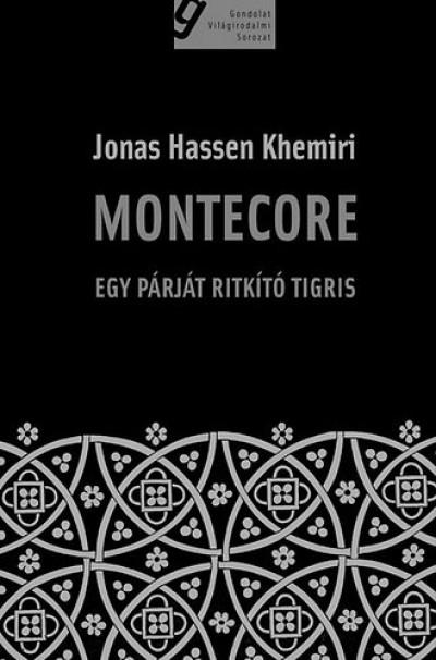 Jonas Hassen Khemiri - Montecore
