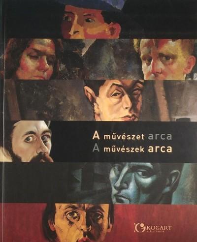Bakó Zsuzsanna - Szücs György - Tóth Antal - A művészet arca, a művészek arca