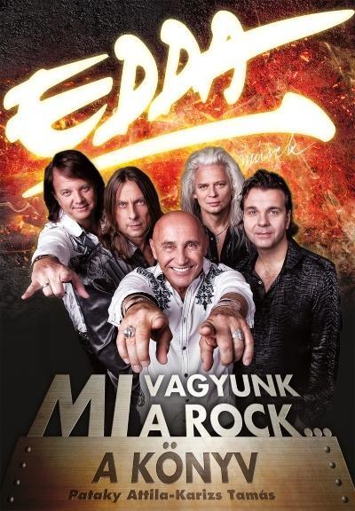 Karizs Tamás - Pataky Attila - Edda Művek - Mi vagyunk a rock...