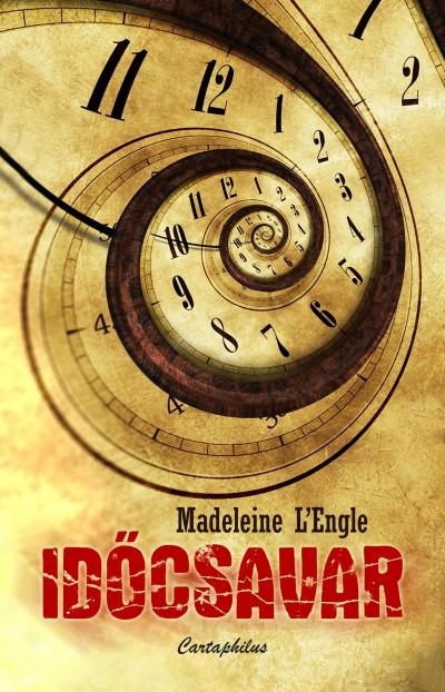 Madeleine L'Engle - Időcsavar