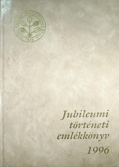 - Békés megye Képviselőtestület Pándy Kálmán Kórháza jubileumi történeti emlékkönyve 1996