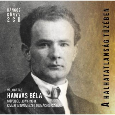 Hamvas Béla - A halhatatlanság tüzében - Hangoskönyv