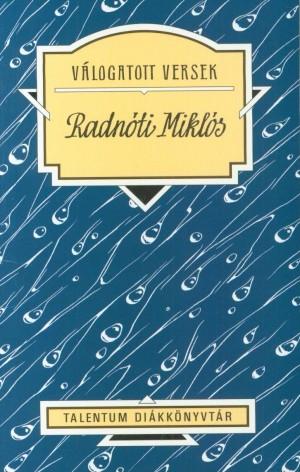 Radn�ti Mikl�s - V�logatott versek