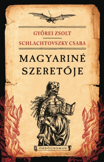Győrei Zsolt - Schlachtovszky Csaba - Magyariné szeretője