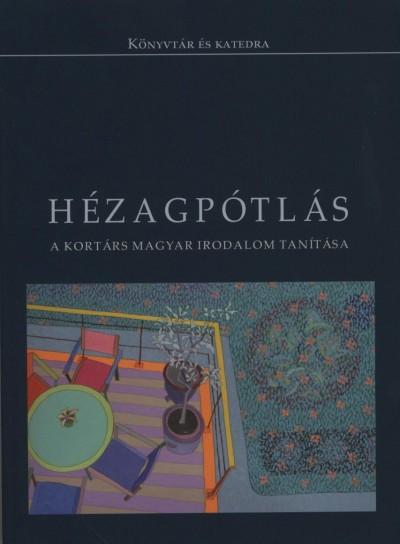 Fenyő D. György  (Szerk.) - Hézagpótlás
