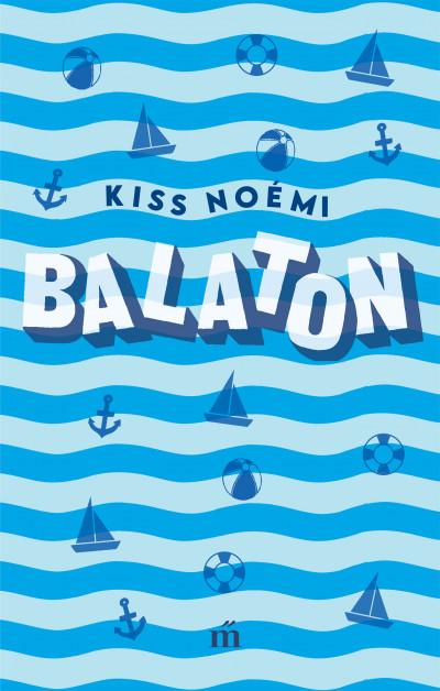Könyv: Balaton (Kiss Noémi)