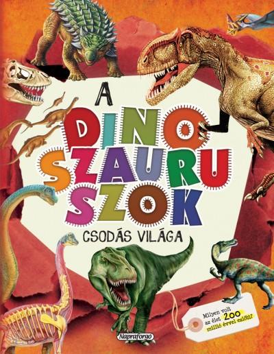Consuelo Delgado - A dinoszauruszok csodás világa