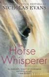Nicholas Evans - The Horse Whisperer
