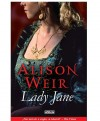 Alison Weir - Lady Jane