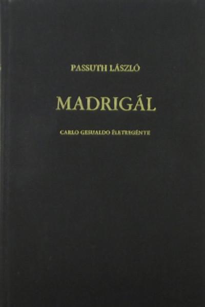 Passuth László - Madrigál