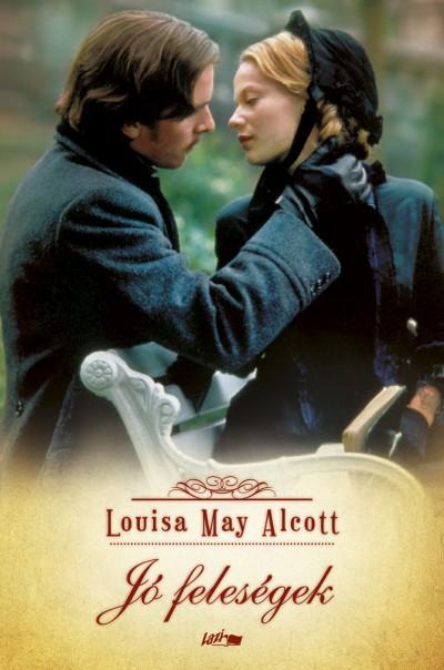 Louisa May Alcott - Jó feleségek