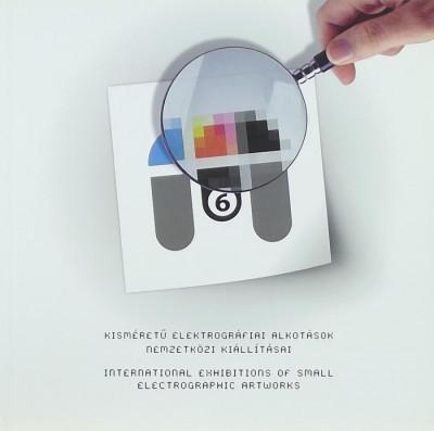 - Kisméretű elektrográfiai Alkotások Nemzetközi KIállításai - Matricák 2012