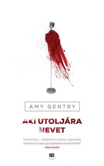Amy Gentry - Aki utoljára nevet