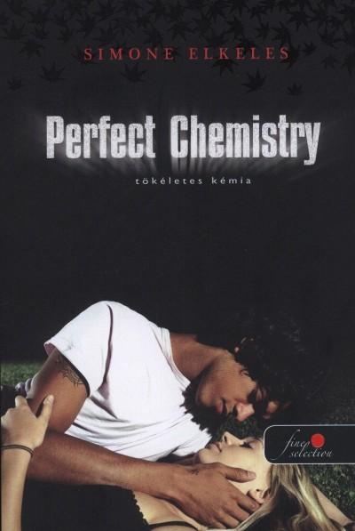 Simone Elkeles - Perfect Chemistry - Tökéletes kémia - keménytábla