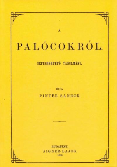 Pintér Sándor - A palócokról. Népismertető tanulmány