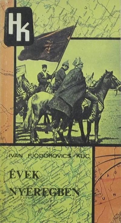 Ivan Fjodorovics Kuc - Évek nyeregben