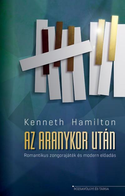 Kenneth Hamilton - Ignácz Ádám  (Szerk.) - Az aranykor után