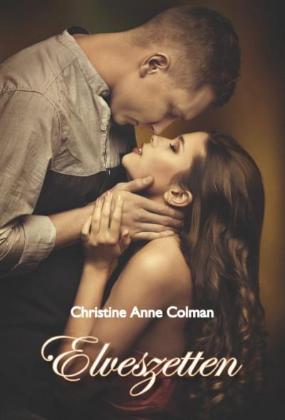 Christine Anne Colman - Elveszetten