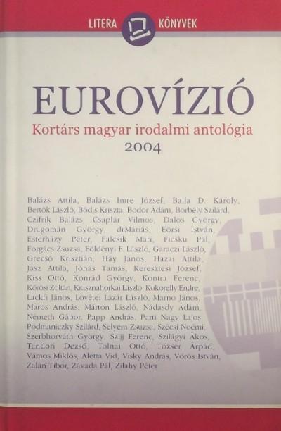 Keresztury Tibor  (Szerk.) - Nagy Gabriella  (Szerk.) - Eurovízió