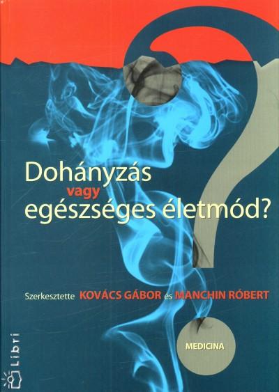 egészséges életmód dohányzás a dohányzás összes népi gyógymódja