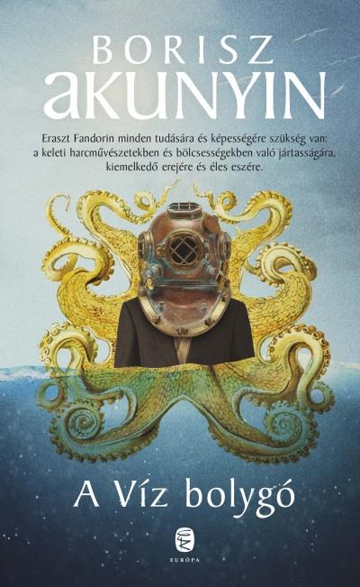 Borisz Akunyin - A Víz bolygó