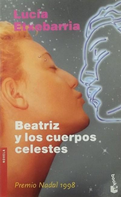 Lucía Etxebarria - Beatriz y los cuerpos celestes