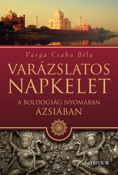 Varga Csaba Béla - Varázslatos Napkelet