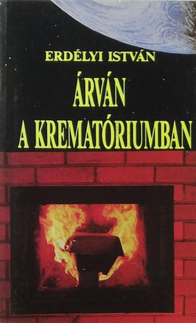 Erdélyi András - Árván a krematóriumban