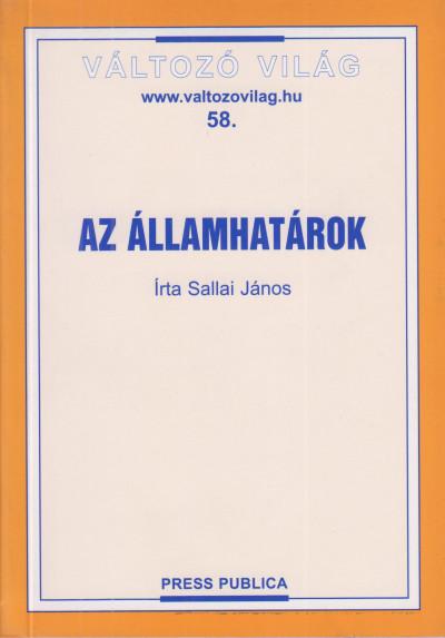 Dr. Sallai János - Az államhatárok