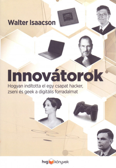 Walter Isaacson - Innovátorok