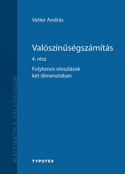 Vetier András - Valószínűségszámítás 4. rész