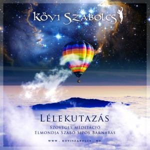 K�vi Szabolcs - L�lekutaz�s - CD