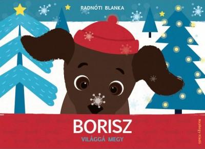 Radnóti Blanka - Borisz világgá megy