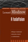 Leonard Mlodinow - A tudattalan