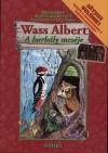 Wass Albert - A hark�ly mes�je