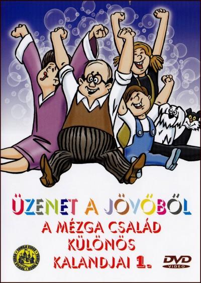 Nepp József - Üzenet a jövőből - A Mézga család különös kalandjai 1. - DVD