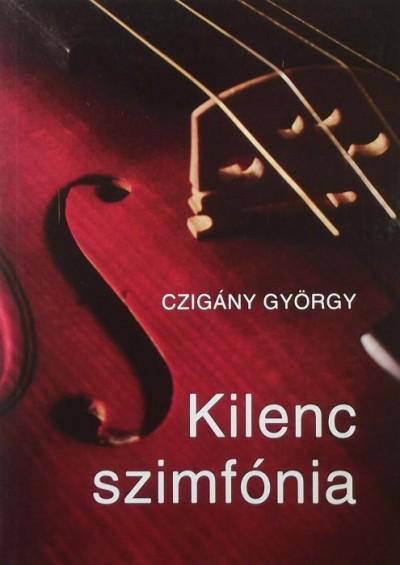 Czigány György - Kilenc szimfónia